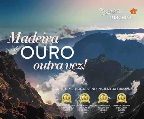 Slogan: Madeira é ouro!;madeira world travel awards 2016; europe's leading island destination 2016; world's leading island destination 2016; turismo madeira; visit madeira; madeira island